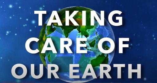 Taking Care of Our Earth-Sneak Peek