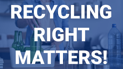 Recycling Right Matters! Video